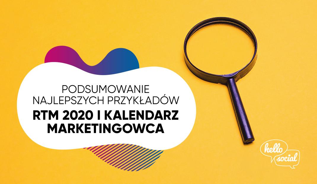 Podsumowanie najlepszych przykładów RTM 2020 iKalendarz marketingowca